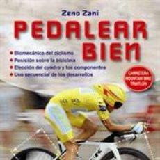 Coleccionismo deportivo: CICLISMO. MOUNTAIN BIKE. PEDALEAR BIEN - ZENO ZANI. Lote 41077292