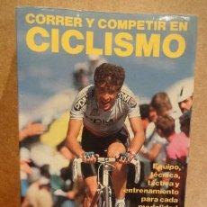Coleccionismo deportivo: CORRER Y COMPETIR EN CICLISMO. ROD VAN DER PLAS. ED. HISPANO EUROPEA - 1988.. Lote 41214184