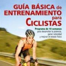 Coleccionismo deportivo: CICLISMO. MOUNTAIN BIKE. GUÍA BÁSICA DE ENTRENAMIENTO PARA CICLISTAS - ERIC HARR. Lote 41295689