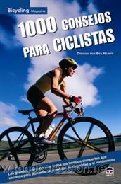 CICLISMO. MOUNTAIN BIKE. 1000 CONSEJOS PARA CICLISTAS - BEN HEWITT (Coleccionismo Deportivo - Libros de Ciclismo)