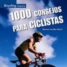 Coleccionismo deportivo: CICLISMO. MOUNTAIN BIKE. 1000 CONSEJOS PARA CICLISTAS - BEN HEWITT. Lote 41313552