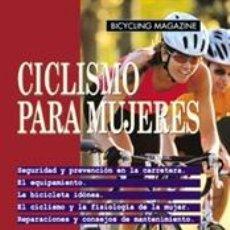 Coleccionismo deportivo: MOUNTAIN BIKE. CICLISMO PARA MUJERES - ED PAVELKA/VARIOS. Lote 43168834