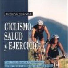 Coleccionismo deportivo: MOUNTAIN BIKE. CICLISMO: SALUD Y EJERCICIO - ED PAVELKA. Lote 43168958