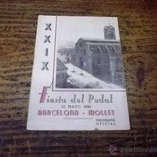 Coleccionismo deportivo: 3407.- CICLISMO-XXIX FIESTA DEL PEDAL 13 DE MAYO DE 1945-BARCELONA MOLLET-PROGRAMA OFICIAL. Lote 45152606