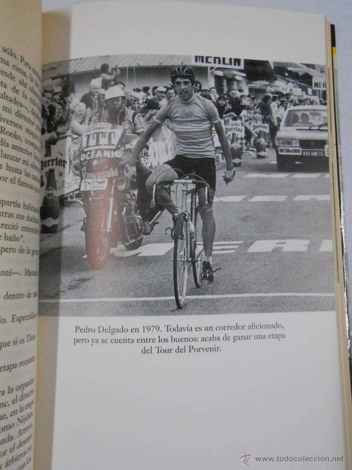 Coleccionismo deportivo: PEDRO DELGADO A GOLPE DE PEDAL. JULIAN REDONDO. COLECCIÓN VISTO Y LEIDO. TDK209 - Foto 2 - 46184873