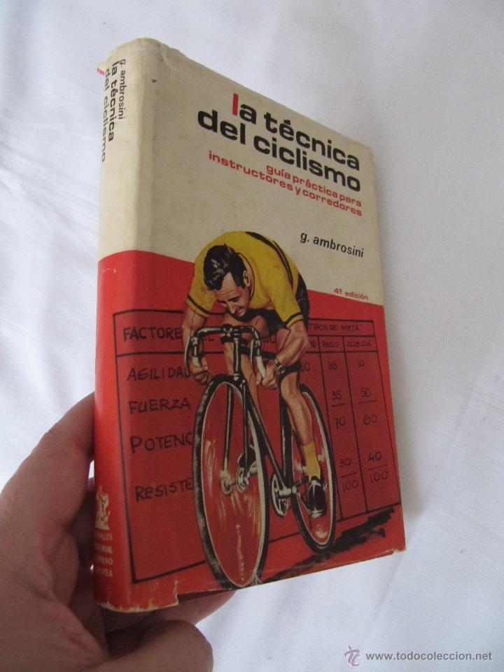 Coleccionismo deportivo: LA TECNICA DEL CICLISMO - GUIA PRACTICA PARA INSTRUCTORES Y CORREDORES. AÑO 1976 - 4ª EDICION - Foto 2 - 46519038