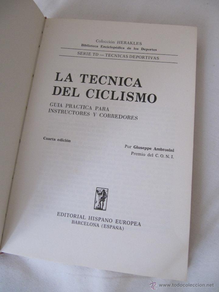 Coleccionismo deportivo: LA TECNICA DEL CICLISMO - GUIA PRACTICA PARA INSTRUCTORES Y CORREDORES. AÑO 1976 - 4ª EDICION - Foto 3 - 46519038