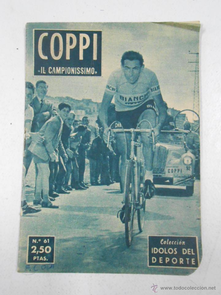 FAUSTO COPPI IL CAMPIONISSIMO. COLECCION IDOLOS DEL DEPORTE Nº 61. 28 DE ABRIL DE 1959. TDK217 (Coleccionismo Deportivo - Libros de Ciclismo)