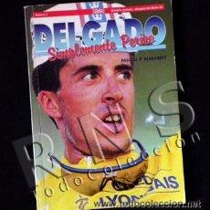 Coleccionismo deportivo: SIMPLEMENTE PERICO BIOGRAFÍA DE PEDRO DELGADO CICLISTA TOUR VUELTA ESPAÑA DEPORTE CICLISMO AS LIBRO. Lote 48307832