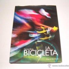 Coleccionismo deportivo: FRANCESCO BARONI. LA BICICLETA: MITO, TÉCNICA Y PASIÓN. RM68669. . Lote 48739770
