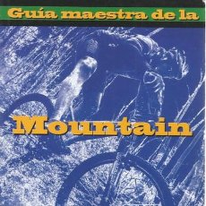 Coleccionismo deportivo: MOUNTAIN BIKE, BICYCLING (EDIT.). GUÍA MAESTRA DE LA MOUNTAIN BIKE. RM68704. . Lote 48753530