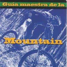 Coleccionismo deportivo: MOUNTAIN BIKE, BICYCLING (EDIT.). GUÍA MAESTRA DE LA MOUNTAIN BIKE. RM68704. . Lote 48753530