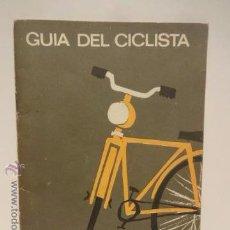 Coleccionismo deportivo: GUIA DEL CICLISTA. ED / JEFATURA CENTRAL DE TRÁFICO - 1965. BUENA CALIDAD.. Lote 49376434