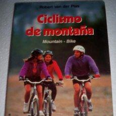Coleccionismo deportivo: CICLISMO DE MONTAÑA MOUNTAIN BIKE ROBERT VAN DER PLAS MARTINEZ. Lote 49581408