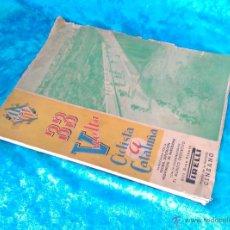 Coleccionismo deportivo: 33 VUELTA CICLISTA CATALUÑA 1955, MUNDO DEPORTIVO, PIRELLI, AYUNT. BARCELONA. Lote 50372633