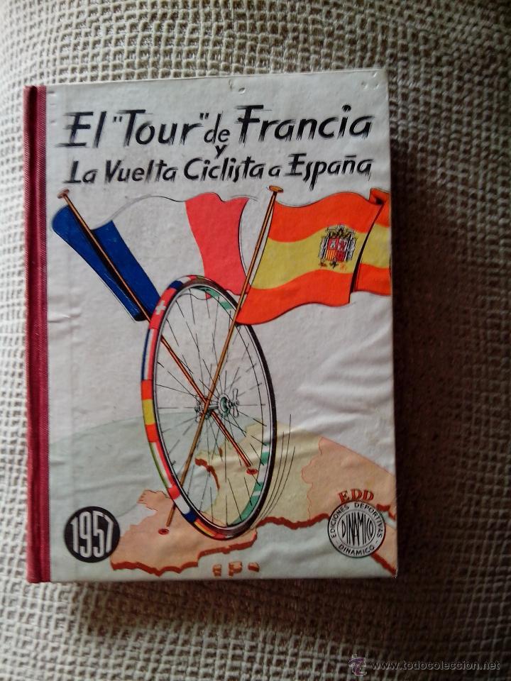 EL TOUR DE FRANCIA Y LA VUELTA CICLISTA A ESPAÑA 1957 (DINÁMICO) (Coleccionismo Deportivo - Libros de Ciclismo)