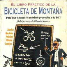 Coleccionismo deportivo: EL LIBRO PRÁCTICO DE LA BICICLETA DE MONTAÑA (1993). Lote 131877270
