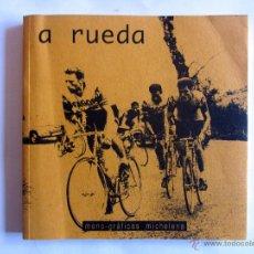 Coleccionismo deportivo: A RUEDA. MONO-GRAFICAS MITXELENA. FOTOGRAFIAS DE LA VUELTA AL PAIS VASCO, BICICLETA EIBARRESA, ETC.. Lote 53746351