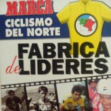 Coleccionismo deportivo: LIBRO MARCA LA FABRICA DE LIDERES. Lote 53785842