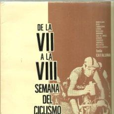 Coleccionismo deportivo: 2263.-LIBRO DE RUTA DE LA VII A LA VIII SEMANA DEL CICLISMO CATALAN-DICEN DEPORTIVO. Lote 54636484