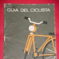 Coleccionismo deportivo: GUÍA DEL CICLISTA, DIRECCIÓN GENERAL JEFATURA CENTRAL DE TRÁFICO MINISTERIO GOBERNACIÓN 1965 DGT. Lote 55158280