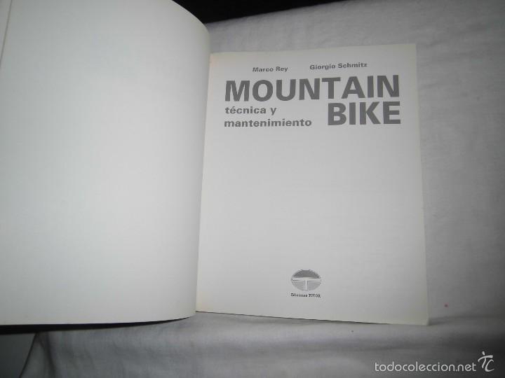 Coleccionismo deportivo: MOUNTAIN BIKE TECNICA Y MANTENIMIENTO.MARCO REY-GIORGIO SCHMITZ.EDITORIAL TUTOR 1992.-4ª EDICION - Foto 3 - 57528327