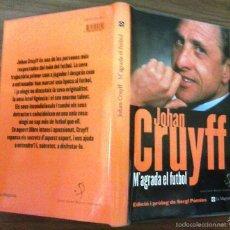 Coleccionismo deportivo: JOHAN CRUYFF M'AGRADA EL FUTBOL ED. LA MAGRANA 2A EDICIÓN . Lote 57547327