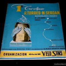 Coleccionismo deportivo: CICLISMO PRIMER TROFEO TORRES-SERDAN, BARCELONA MADRID, REGLAMENTO PROGRAMA OFICIAL 5-8 ABRIL 1960.. Lote 57969001