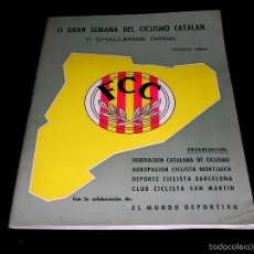 Coleccionismo deportivo: II GRAN SEMANA DEL CICLISMO CATALÁN, PROGRAMAS ITINERARIOS OFICIALES, MARZO 1964.. Lote 57990289