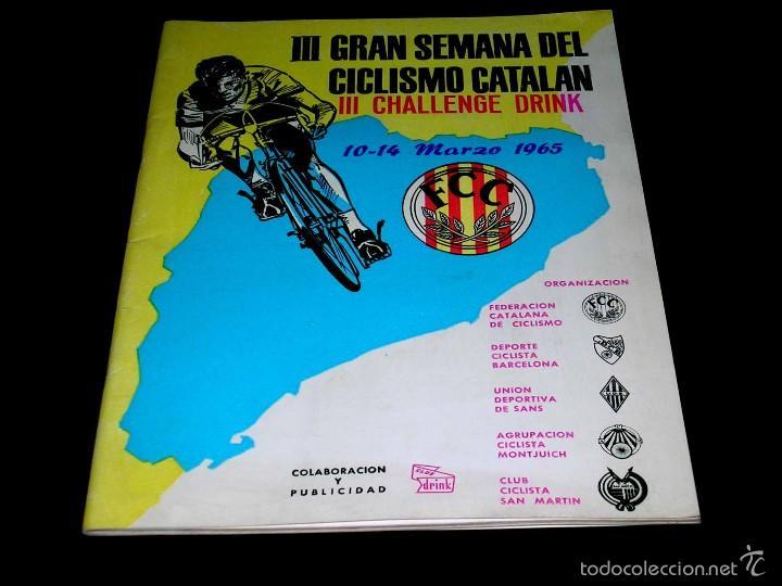 III GRAN SEMANA DEL CICLISMO CATALÁN, PROGRAMAS ITINERARIOS OFICIALES, 10-14 MARZO 1965. (Coleccionismo Deportivo - Libros de Ciclismo)
