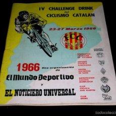Coleccionismo deportivo: IV CHALLENGE DRINK SEMANA DEL CICLISMO CATALÁN, PROGRAMAS ITINERARIOS OFICIALES, 23-27 MARZO 1966.. Lote 57990468