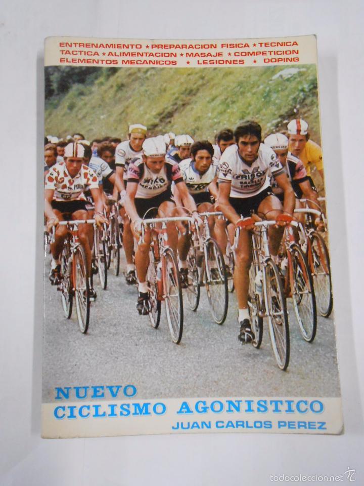 NUEVO CICLISMO AGONISTICO. - JUAN CARLOS PEREZ, TDK293 (Coleccionismo Deportivo - Libros de Ciclismo)