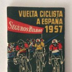 Coleccionismo deportivo: PROGRAMA LIBRITO ITINERARIO . VUELTA CICLISTA A ESPAÑA 1957. CICLISMO.. Lote 58137115