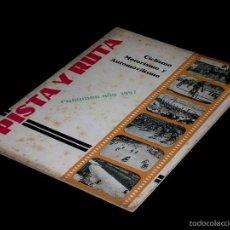 Coleccionismo deportivo: PISTA Y RUTA, CICLISMO, VUELTA ESPAÑA, TOUR FRANCIA, GIRO ITALIA. MOTORISMO. AUTOMOVILISMO. AÑO 1957. Lote 58658125