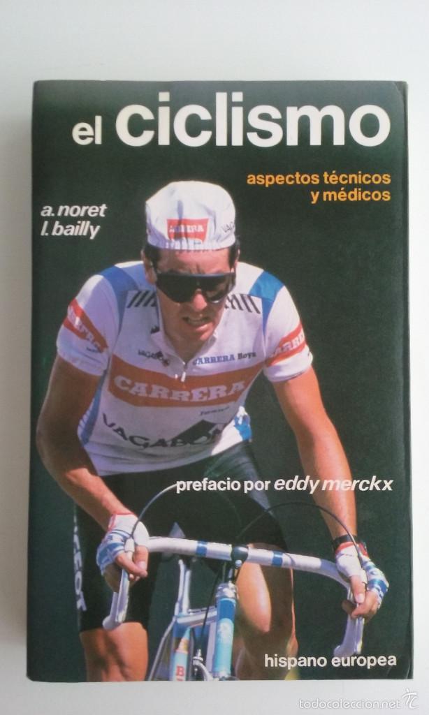 LIBRO/EL CICLISMO/PREFACIO DE EDDY MERCKX. (Coleccionismo Deportivo - Libros de Ciclismo)