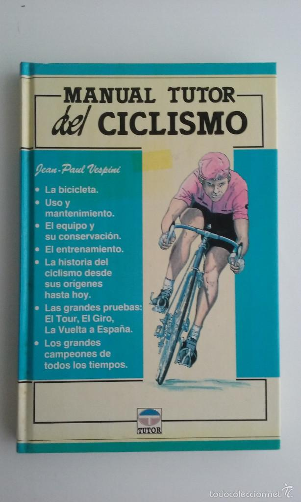 LIBRO/MANUAL TUTOR DEL CICLISMO. (Coleccionismo Deportivo - Libros de Ciclismo)