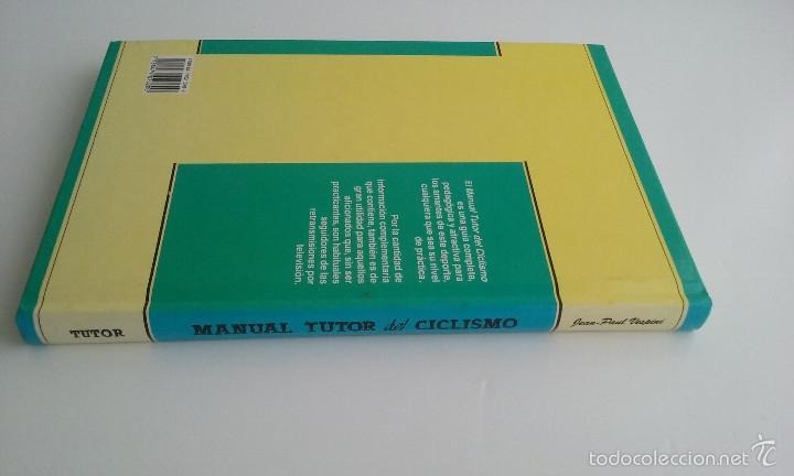 Coleccionismo deportivo: LIBRO/MANUAL TUTOR DEL CICLISMO. - Foto 6 - 60634443