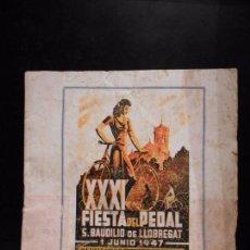 Coleccionismo deportivo: XXI FIESTA DEL PEDAL - SAN BOI DE LLOBREGAT - CICLISMO - 1 JUNIO 1947. Lote 63268720