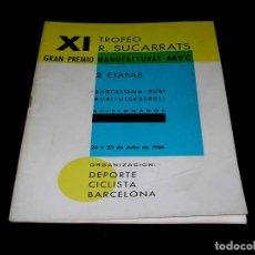 Coleccionismo deportivo: CICLISMO XI TROFEO R. SUCARRATS BARCELONA RUBÍ ULLASTRELL, PROGRAMA ITINERARIO, 25 Y 26 JULIO 1966.. Lote 64159905