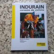 Coleccionismo deportivo: INDURAÍN, CORAZÓN DE CICLISTA, BENITO URRABURU, CICLISMO A FONDO, 1993. Lote 175938928