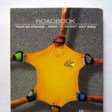 Coleccionismo deportivo: TOUR DE FRANCE 2006 ROADBOOK . Lote 66836078