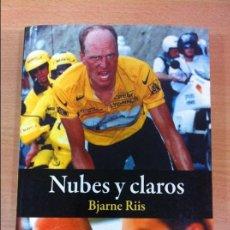 Coleccionismo deportivo: LIBRO CICLISMO: NUBES Y CLAROS, DE BJARNE RIIS. CULTURA CICLISTA, 1ª EDICIÓN, 2014. Lote 103437667