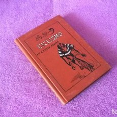 Coleccionismo deportivo: LES SPORTS, CICLISMO, FRANCISCO A. CANTO ARROYO, CLAUDIO DE RIALP 1915. Lote 68131569
