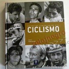 Coleccionismo deportivo: RETRATOS LEGENDARIOS DEL CICLISMO HISTORIA BIOGRAFÍA FOTO DELGADO INDURAIN OCAÑA COPPI DEPORTE LIBRO. Lote 75788889