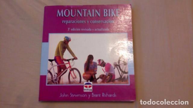MOUNTAIN BIKE REPARACIONES Y CONSERVACIÓN. IMPRESCINDIBLE PARA LA PRÁCTICA DEL CICLISMO, BICICLETA, (Coleccionismo Deportivo - Libros de Ciclismo)