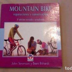 Coleccionismo deportivo: MOUNTAIN BIKE REPARACIONES Y CONSERVACIÓN. IMPRESCINDIBLE PARA LA PRÁCTICA DEL CICLISMO, BICICLETA,. Lote 72110499