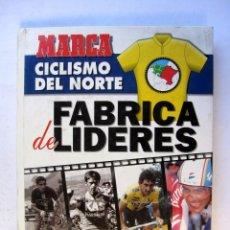 Coleccionismo deportivo: CICLISMO DEL NORTE FÁBRICA DE LÍDERES MARCA 1994. Lote 73439555