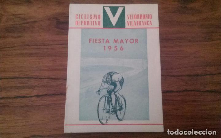 PROGRAMA CICLISMO DEPORTIVO VELODROMO VILAFRANCA, FIESTA MAYOR 1956. (Coleccionismo Deportivo - Libros de Ciclismo)