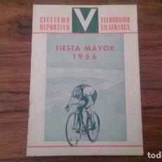 Coleccionismo deportivo: PROGRAMA CICLISMO DEPORTIVO VELODROMO VILAFRANCA, FIESTA MAYOR 1956.. Lote 113102883