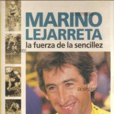 Coleccionismo deportivo: MARINO LEJARRETA, LA FUERZA DE LA SENCILLEZ, RAMÓN ETXEZARRETA ARRITXU IRIBAR, ELKAR AÑO 1992. Lote 202086691